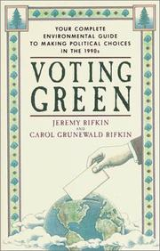 Cover of: Voting green: your complete environmental guide to making political choices in the 90's