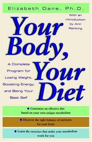 Cover of: Your Body, Your Diet | Elizabeth Phd Dane
