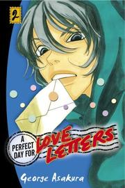 Cover of: A Perfect Day for Love Letters 2
