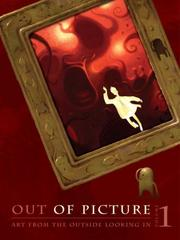 Cover of: Out of Picture    Volume 1