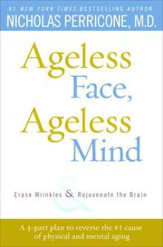 Cover of: Ageless Face, Ageless Mind | Nicholas Md Perricone