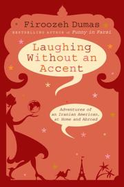 Cover of: Laughing Without an Accent | Firoozeh Dumas