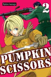 Cover of: Pumpkin Scissors 2 (Pumpkin Scissors)