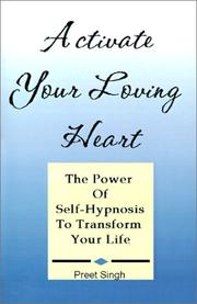 Cover of: Activate Your Loving Heart