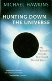 Cover of: HUNTING DOWN THE UNIVERSE
