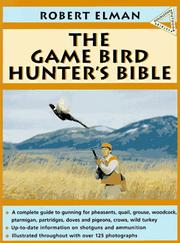 Cover of: The game bird hunter's bible