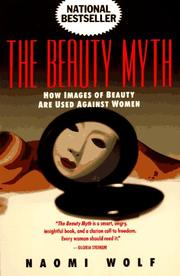 beauty myth essay naomi wolf Below is a free excerpt of summary of the beauty myth naomi wolf censures the exploitation of women by summary of the beauty myth (culture) anti essays.