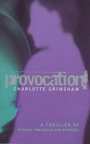 Cover of: Provocation: A Thriller of Passion, Prejudice and Betrayal