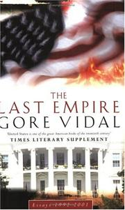 Cover of: The Last Empire: Essays 1992-2000