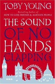 Cover of: THE SOUND OF NO HANDS CLAPPING