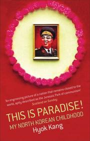 Cover of: This is Paradise! | Hyok Kang