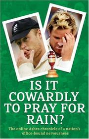Cover of: Is it Cowardly to Pray for Rain?