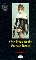 Cover of: One Week in the Private House (Nexus)