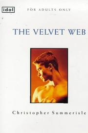 Cover of: The Velvet Web (Idol) | Christopher Summerisle