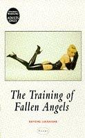 Cover of: The Training of Fallen Angels