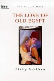 Cover of: The Love of Old Egypt (Idol)