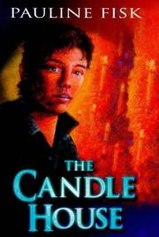 Cover of: THE CANDLE HOUSE