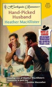 Cover of: Hand Picked Husband  (Texas Grooms Wanted)
