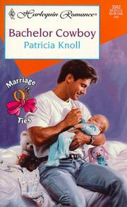 Cover of: Bachelor Cowboy (Marriage Ties)