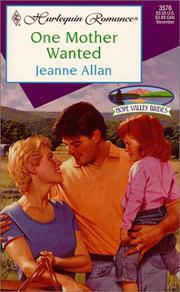 Cover of: One Mother Wanted (Hope Valley Brides) | Jeanne Allan
