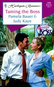 Cover of: Taming The Boss (Marrying The Boss) (Romance, 3598: Marrying the Boss)