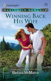 Cover of: Winning Back His Wife | Barbara McMahon