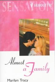 Cover of: Almost a Family  (Almost, Texas) (Silhouette Sensation) (Silhouette Intimate Moments No. 815) | Marilyn Tracy
