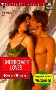 Cover of: Undercover Lover | Kylie Brant