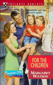 Cover of: For The Children (Cameron, Utah)