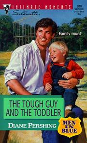 Cover of: Tough Guy And The Toddler  (Men In Blue) | Diane Pershing