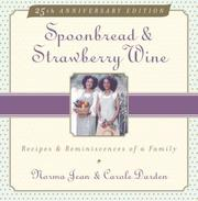 Cover of: Spoonbread and strawberry wine by Norma Jean Darden