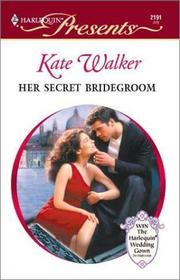 Her Secret Bridegroom (Latin Lovers) (Presents, Latin Lovers 2191)