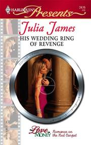 Cover of: His Wedding Ring Of Revenge (Harlequin Presents) | Julia James