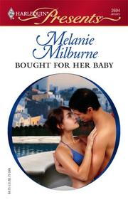 Cover of: Bought For Her Baby (Harlequin Presents) | Melanie Milburne