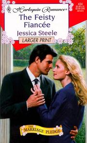 Cover of: Feisty Fiancee (The Marriage Pledge) - Larger Print (The Marriage Pledge)