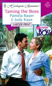 Cover of: Taming The Boss (Marrying The Boss) - Larger Print