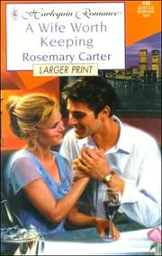 Cover of: Wife Worth Keeping - Larger Print (Harlequin Large Print (Unnumbered Paperback)) | David A. Carter