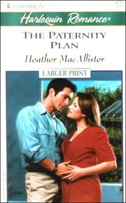 Cover of: Paternity Plan (Project: Pregnancy) - Larger Print (Harlequin Romance Larger Print, 471 : Paoject Pregnancy)