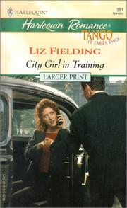 Cover of: City Girl in Training  (Tango) | Liz Fielding