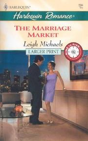 Cover of: The Marriage Market  (9-5) | Leigh Michaels
