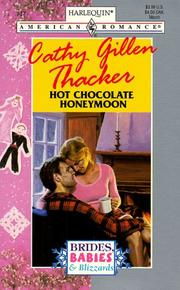 Cover of: Hot Chocolate Honeymoon (Brides, Babies & Blizzards)