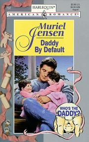 Cover of: Daddy by Default (Who's the Daddy?)