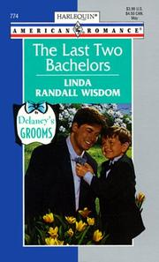 Cover of: Last Two Bachelors  (Delaney'S Grooms) | Linda Randall Wisdom