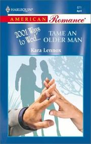 Cover of: Tame An Older Man (2001 Ways To Wed) | Kara Lennox