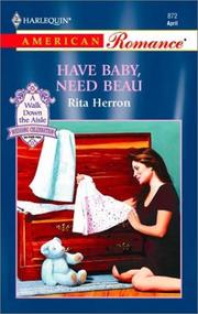 Cover of: Have Baby, Need Beau (A Walk Down the Aisle: Wedding Celebration #4)