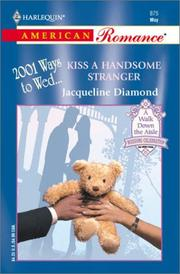 Cover of: Kiss A Handsome Stranger (2001 Ways To Wed)