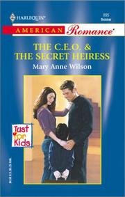 Cover of: C.E.O & The Secret Heiress (Just For Kids) | Mary Anne Wilson