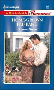 Cover of: Home-Grown Husband  (Welcome To Harmony) | Sharon Swan
