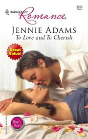 Cover of: To Love And To Cherish (Harlequin Romance) | Jennie Adams