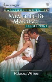 Cover of: Meant-To-Be Marriage | Rebecca Winters